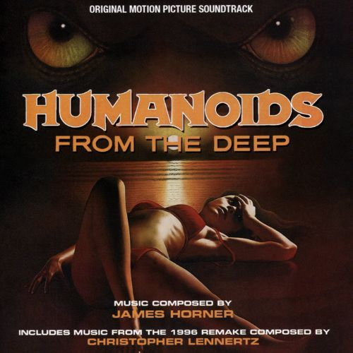 Humanoids from the Deep [Original Motion Picture Soundtrack] [CD] 28801197