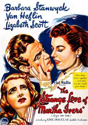 The Strange Love of Martha Ivers [DVD] [1946] 28836612