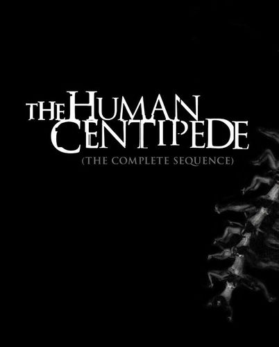 The Human Centipede: The Complete Sequence [Blu-ray] [3 Discs] 28982324