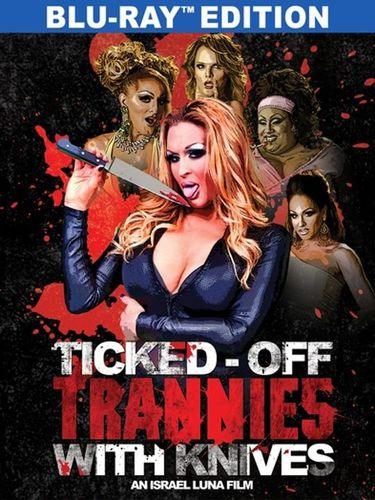 Ticked-Off Trannies With Knives [Blu-ray] [2010] 29747518