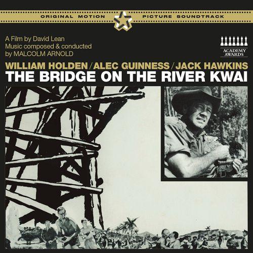 The Bridge on the River Kwai [Bonus Tracks] [CD] 30185372