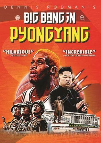 Dennis Rodman's Big Bang in Pyongyang [DVD] [2015] 30262301