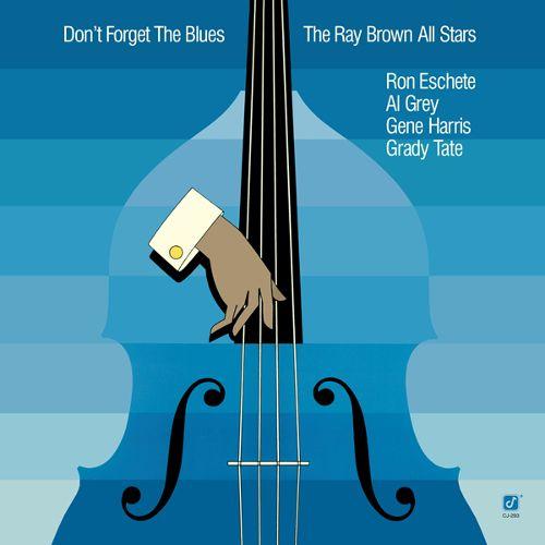 Don't Forget the Blues [LP] - VINYL 30509877