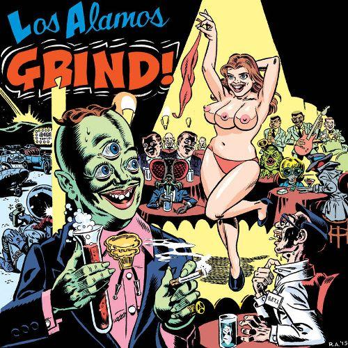 Los Alamos Grind! [LP]...