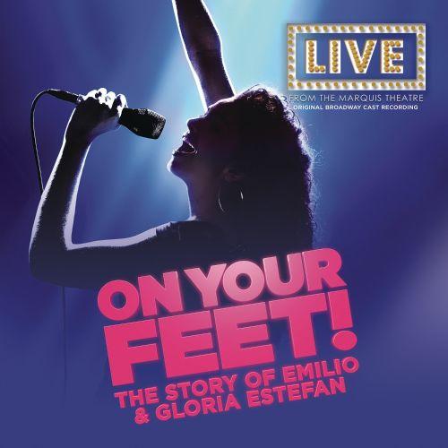 On Your Feet [Original Broadway Cast Recording] [CD] 30945217