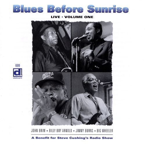 Blues Before Sunrise Live, Vol. 1 [CD] 3126030
