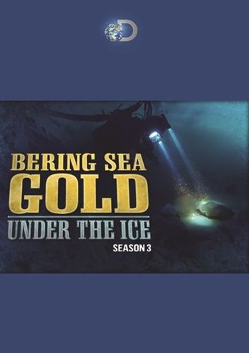 Bering Sea Gold: Under the Ice: Season 3 [2 Discs] [DVD] 31265762