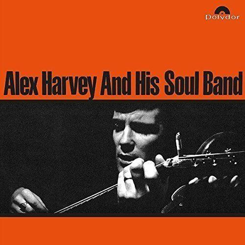 Alex Harvey and His Soul...