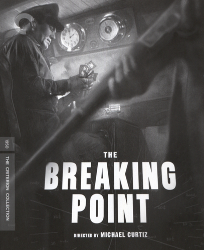 The Breaking Point [Criterion Collection] [Blu-ray] [1950] 33002423
