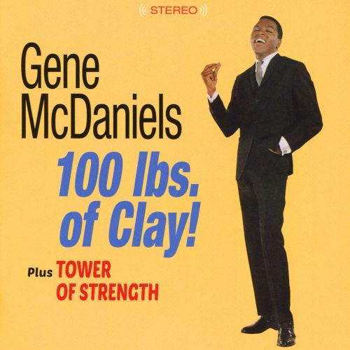 A Hundred Pounds of Clay/Tower of Strength [CD] 33164547