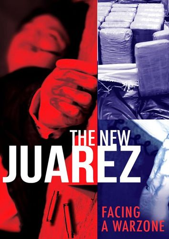 The New Juarez [DVD] [2012]