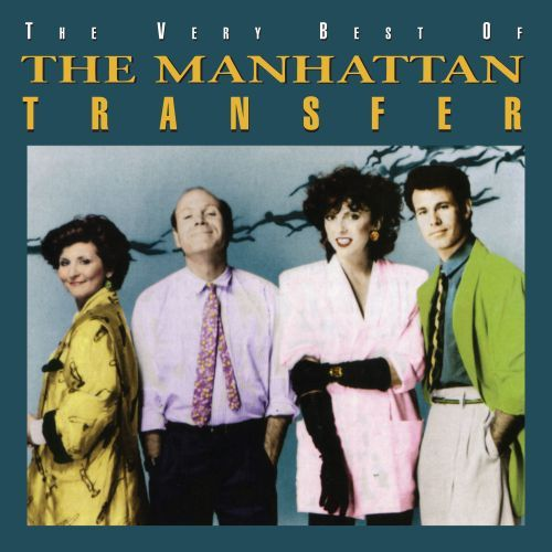 The Very Best of the Manhattan Transfer [CD] 34057215