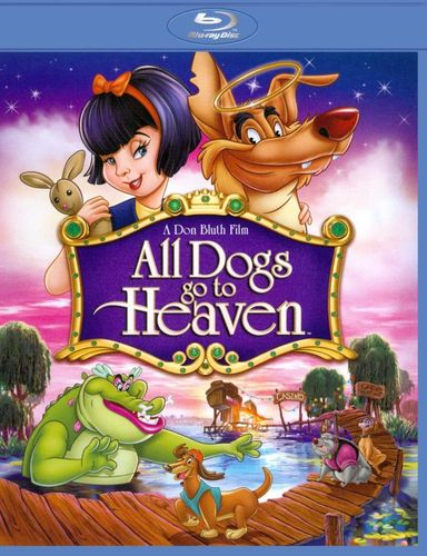 All Dogs Go to Heaven [Blu-ray] [1989] 3782713