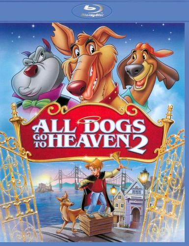 All Dogs Go to Heaven 2 [Blu-ray] [1996] 3804319