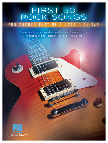 Hal Leonard - First 50 Rock Songs You Should Play on Electric Guitar Songbook - Multi 4334999