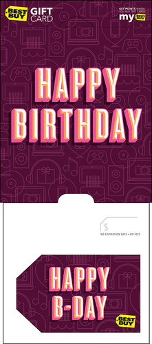 Best Buy GC - $100 Happy B-day Birthday Gift Card Perfect gift card? Piece of cake. All Best Buy gift cards are shipped free and are good toward future purchases online and in U.S. or Puerto Rico Best Buy stores. Best Buy gift cards do not have an expiration date.