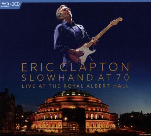 Slowhand at 70: Live at the Royal Albert Hall [CD & Blu-Ray] 4598950