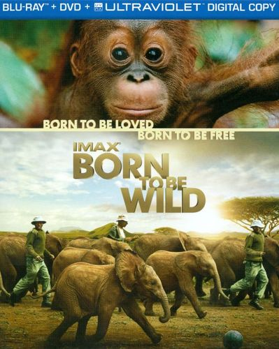 Born to Be Wild [2 Discs] [Includes Digital Copy] [UltraViolet] [Blu-ray/DVD] [2011] 4843704