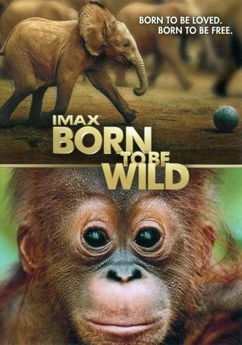 Born to Be Wild [Includes Digital Copy] [UltraViolet] [DVD] [2011] 4843722