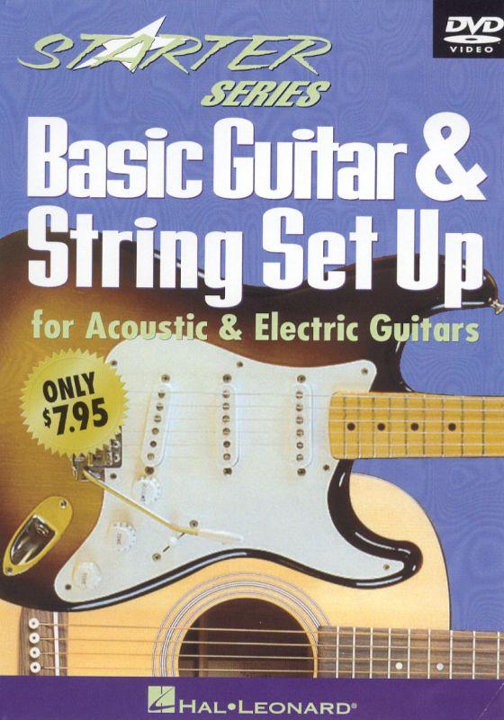 Starter Series: Basic Guitar & String Set Up for Acoustic & Electric Guitars [DVD] [2000]