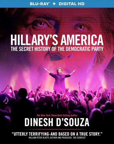 Hillary's America: The Secret History of the Democratic Party [Blu-ray] [2016] 5543101
