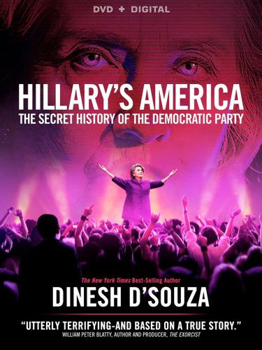 Hillary's America: The Secret History of the Democratic Party [DVD] [2016] 5543107