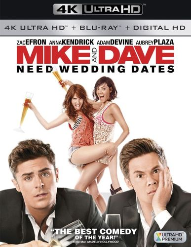Mike and Dave Need Wedding Dates [4K Ultra HD Blu-ray/Blu-ray] [2016] 5579298