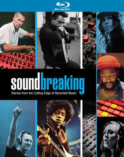 Soundbreaking: Stories from the Cutting Edge of Recorded Music [Blu-ray] 5657851