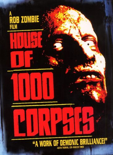 House of 1,000 Corpses [DVD] [2002] 5709325