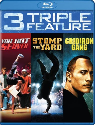 You Got Served/Stomp the Yard/Gridiron Gang [Blu-ray] 5722707