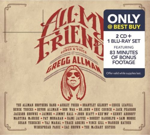 All My Friends: Celebrating the Songs & Voice of Gregg Allman [Best Buy Exclusive] [CD & Blu-Ray] 5735024