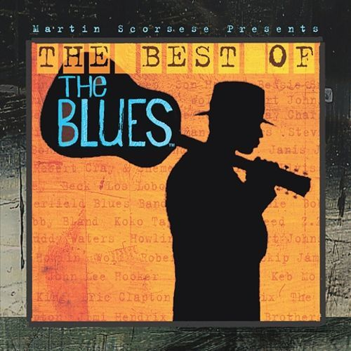 Martin Scorsese Presents the Blues: The Best of the Blues [CD] 5796052