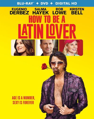 How to Be a Latin Lover [Blu-ray/DVD] [2 Discs] [2017] 5926405