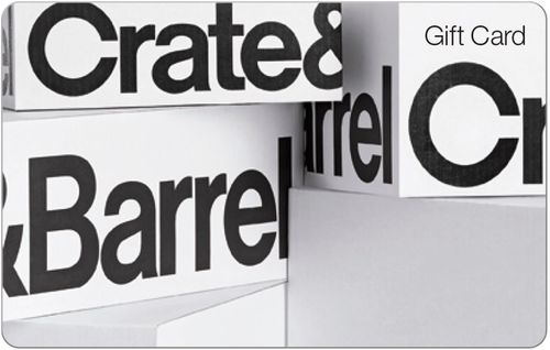 Crate & Barrel - Universal $50 Gift Card Redeemed online, at any Crate & Barrel, CB2, or The Land of Nod local store or by phone; $50 value