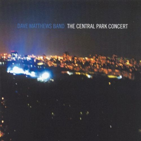 Dave Matthews Band: The Central Park Concert [2 Discs] [DVD] [2003] 6132909