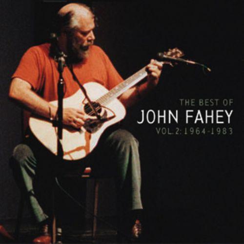 The Best of John Fahey,...
