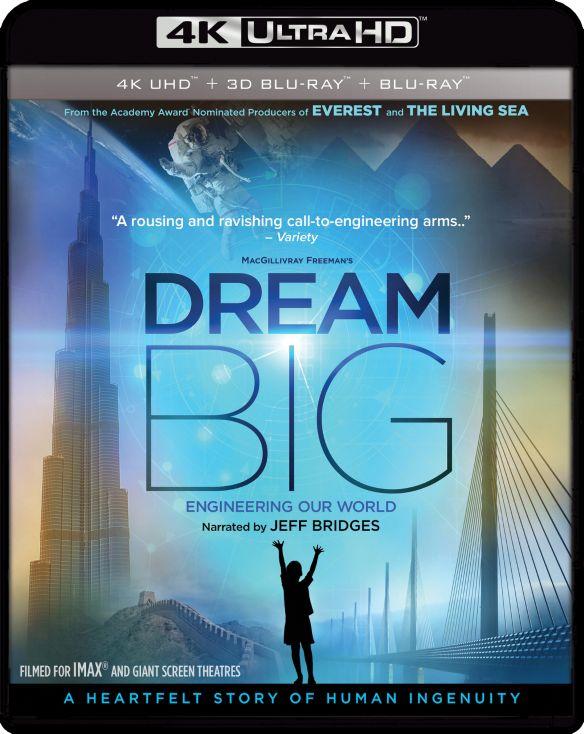 Dream Big: Engineering Our World [3D] [4K Ultra HD Blu-ray/Blu-ray] [4K Ultra HD Blu-ray/Blu-ray/Blu-ray 3D] [2017] 6254850