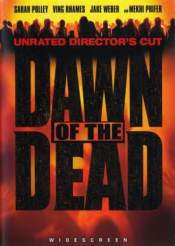 Dawn of the Dead [WS] [Unrated Director's Cut] [DVD] [2004] 6731094
