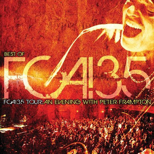 The Best of FCA! 35 Tour: An Evening with Peter Frampton [CD] 6937807