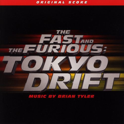 The Fast and the Furious: Tokyo Drift [Original Score] [CD] 7874142
