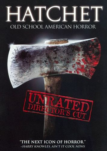 Hatchet [Unrated Director's Cut] [DVD] [2006] 8623377