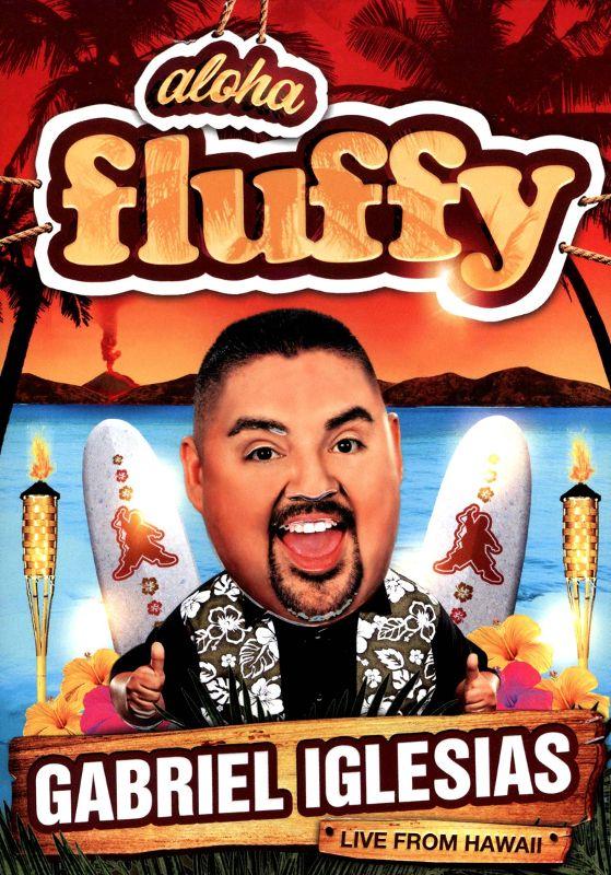 Gabriel Iglesias: Aloha Fluffy [DVD] [2013] 8761059