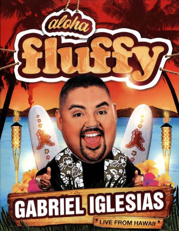 Gabriel Iglesias: Aloha Fluffy [Blu-ray] [2013] 8761068