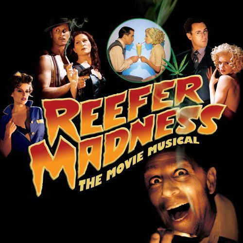 Reefer Madness [The Movie Musical Soundtrack and Original Los Angeles Cast Recording] [CD] 9073913