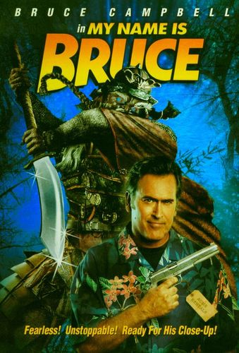 My Name Is Bruce [DVD] [2007] 9152356