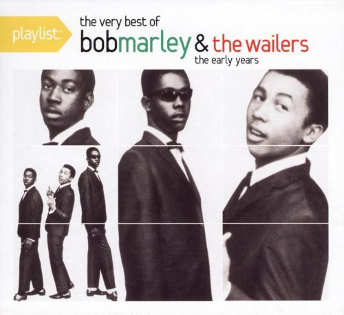 Playlist: The Best of Bob Marley & the Wailers: The Early Years [CD] 9243703