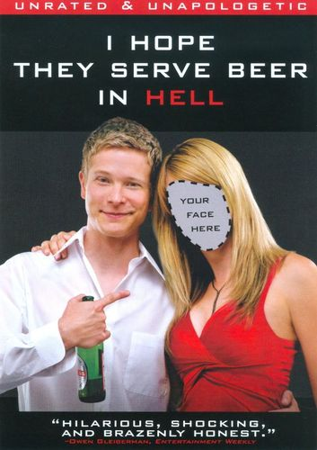 I Hope They Serve Beer in Hell [DVD] [2009] 9694597