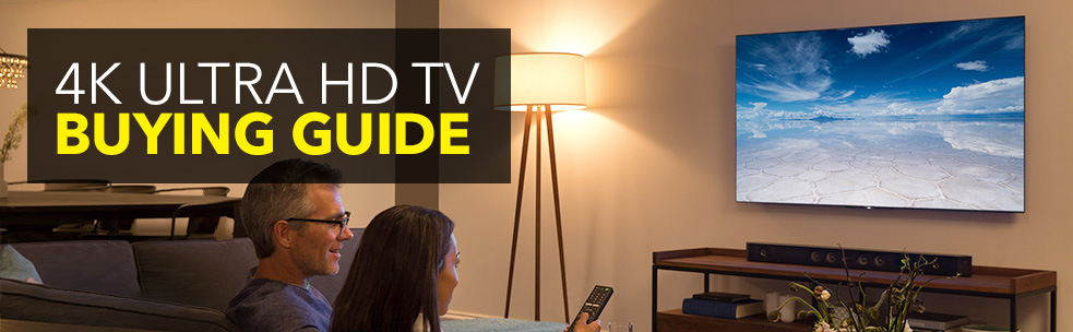 4K Ultra HD TV Buying Guide